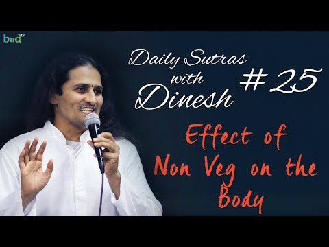 Effect of Non-Veg on the body ? : Daily Sutras with Dinesh Ghodke #25