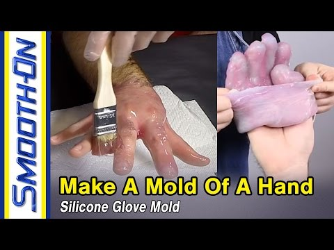 How To Make a Silicone Mold of a Hand - Ecoflex® 00-35