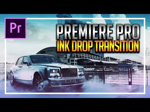How To: Ink Drop Effect in Premiere Pro CC 2018