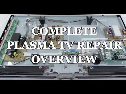 Plasma TV Repair Tutorial - Common Symptoms & Solutions - How to Fix Plasma TVs