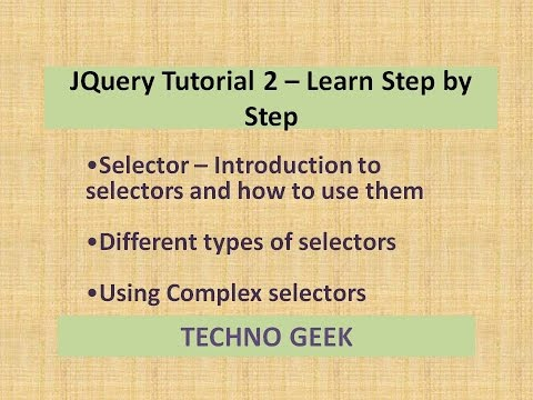 JQuery Tutorial 2 - Learn Step by Step | JQuery Selectors