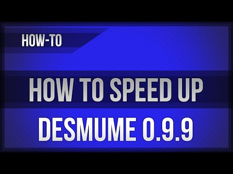 DeSmuME 0.9.9 - How To Speed It Up