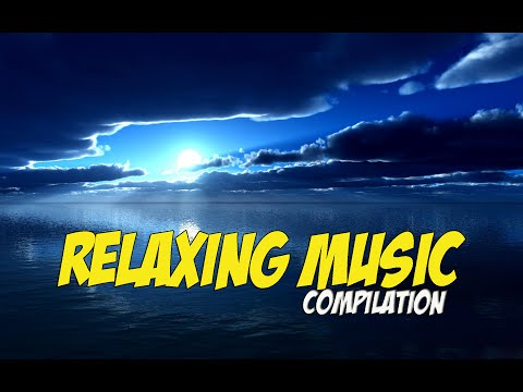 Best Relaxing Music Compilation