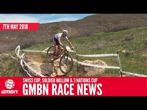 GMBN Mountain Bike Race News Show | Cross Country From Swiss Cup, 3 Nations & Soldier Hollow
