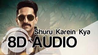 Shuru Karein Kya | 8D Audio Song | SlowCheeta, Dee MC, Kaam Bhaari & Spitfire (HQ) 🎧