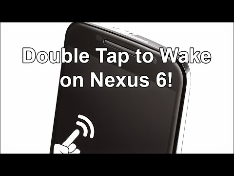 How To Add Double Tap To Wake on Rooted Nexus 6!