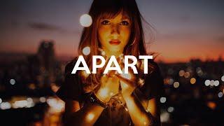 Noughts - Apart [ Dance & Edm ] 🌴