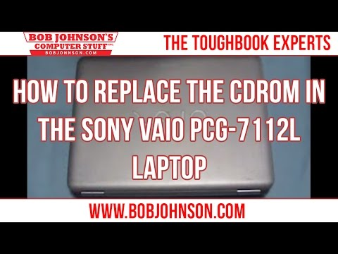 How to Replace the CDROM in the Sony Vaio PCG-7112L Laptop