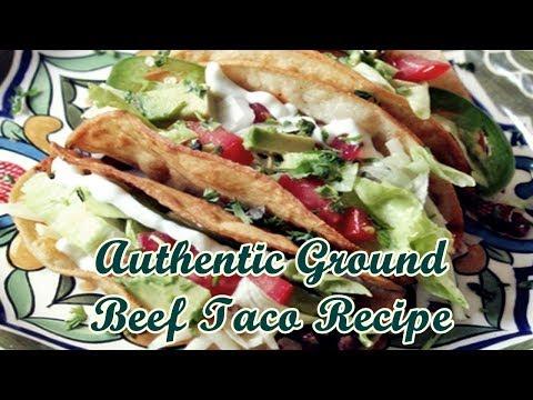 Authentic Ground Beef Taco Recipe