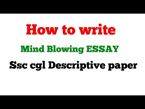 How to write mind blowing essay # SSC CGL 2017 descriptive paper