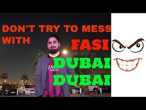 | DON'T TRY TO MESS WITH FASI DUBAI DUBAI |