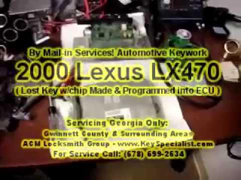 2000 Lexus LX470: Lexus Transponder Key Cut & Special Programming into ECU! By Mail-in Services.