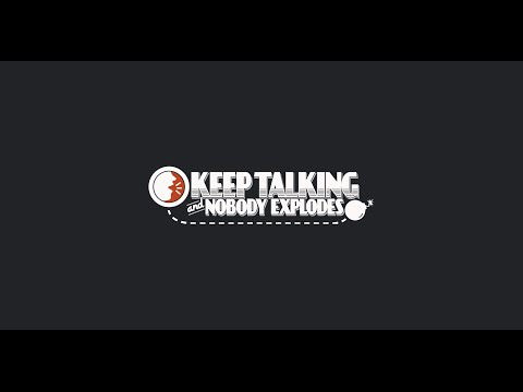 Keep Talking and Nobody Explodes : Ep 1