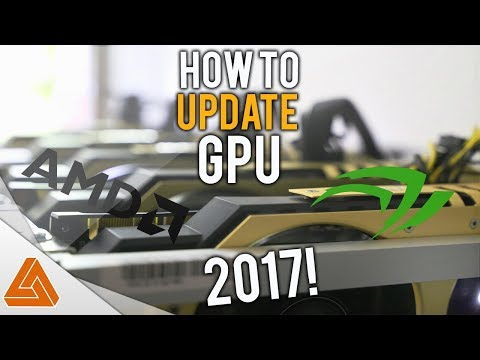 How to Update your GPU Drivers! 2017!
