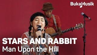 Stars And Rabbit Man Upon The Hill With Lyrics Bukamusik