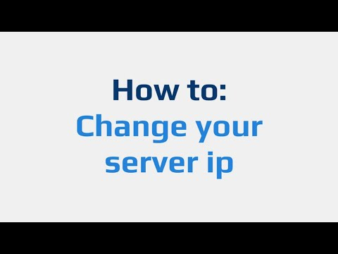 How to: Change your server IP