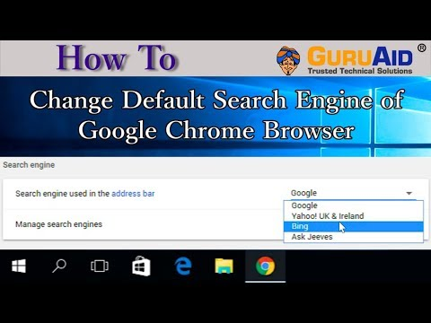 How to Change Default Search Engine of Google Chrome Browser - GuruAid