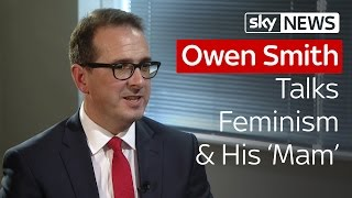 Owen Smith Talks Feminism And His