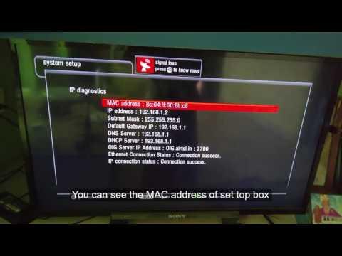 How to find MAC address of Airtel Digital tv Set Top Box (IP diagnostics)