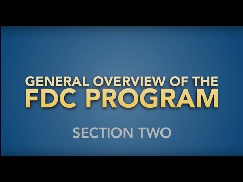 The FDC Program   Section 2: FDC Program Overview