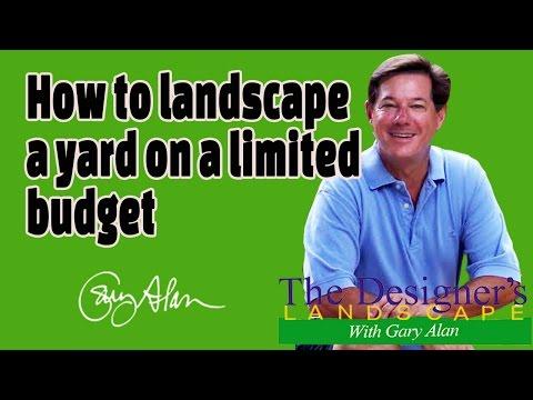 How to Landscape a Yard on a Limited Budget Designers Landscape#602