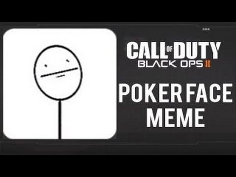 Poker Face Meme Black Ops 2 Emblem Editor