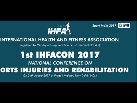 1st IHFACON 2017 - Annual Conference on Sports Injuries and Rehabilitation