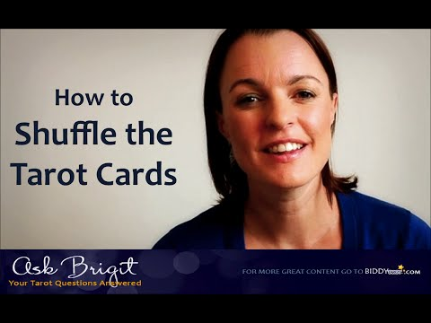 Ask Brigit: How to Shuffle the Tarot Cards