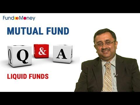 Mutual Fund Q&A, Liquid Funds