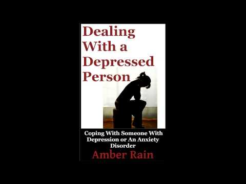 Dealing With Someone Who Is Depressed