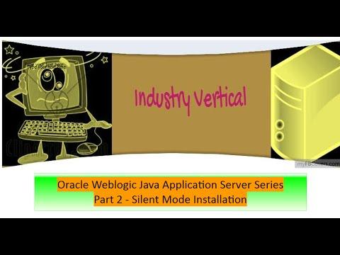 Oracle Weblogic Application Server Administration : Part 2 Silent Mode Installation