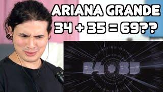 Vocal Coach Reacts to Ariana Grande - 34 + 35
