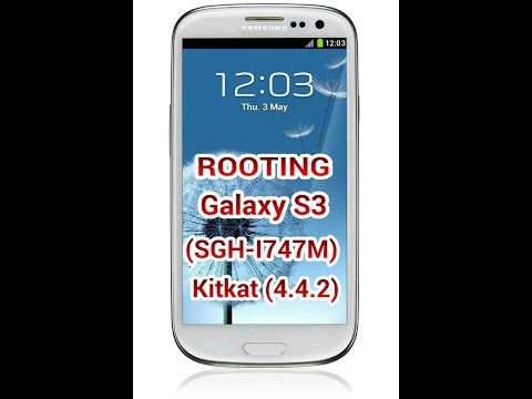 Rooting galaxy s3(SGH-I747M) on kitkat 4.4.2