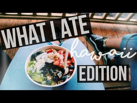 What I Ate Today: HAWAII! ☼