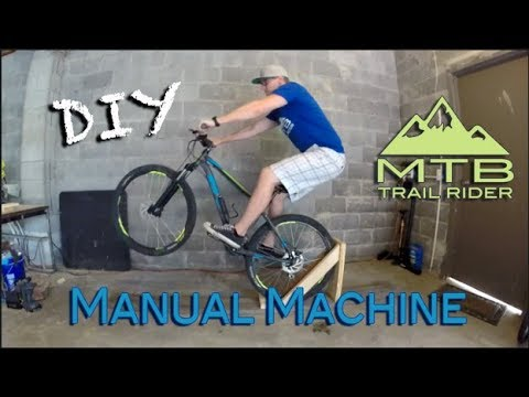 DIY - How to Make a Mountain Bike Manual Machine   MTB Trail Rider