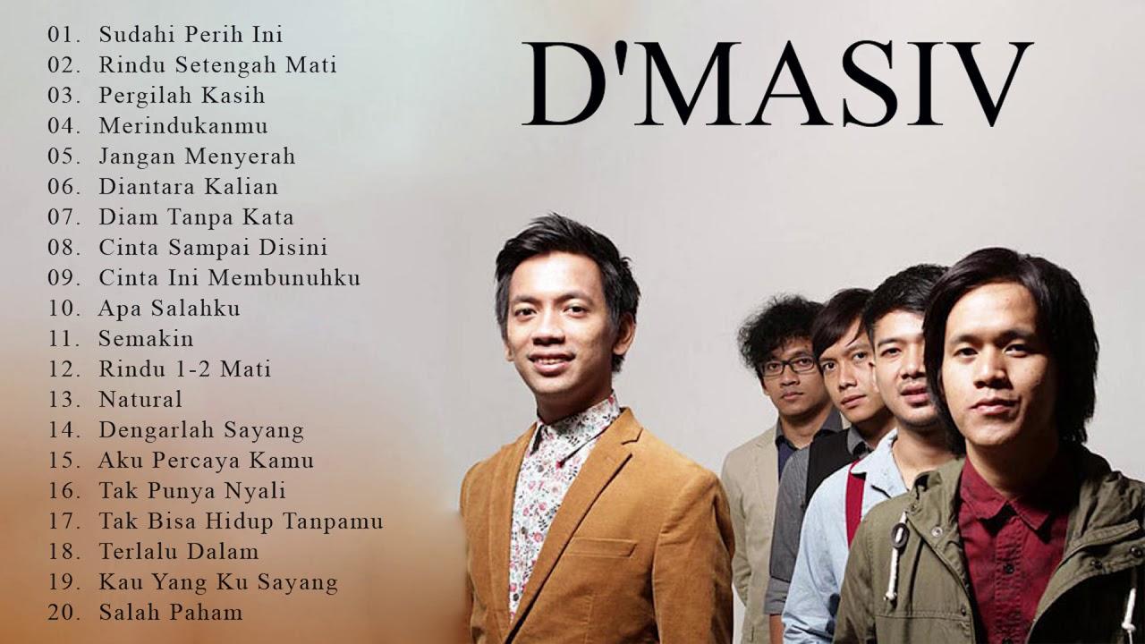 Download D'Masiv [Full Album] - Kumpulan Lagu D'Masiv Terbaik & Terpopuler Hingga Saat Ini - Best songs MP3 Gratis