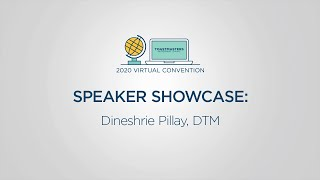 Toastmasters 2020 Convention Speaker Showcase: Dineshrie Pillay