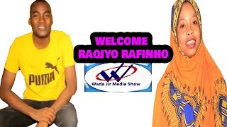 ACTARADII HORAY DUR DUR MEDIA OO KA SHAQA BILOWDAY WADAJIR MEDIA SHOW RAQIYO RAFINHO 2020