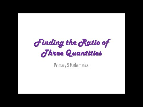 Finding the Ratio of 3 Quantities