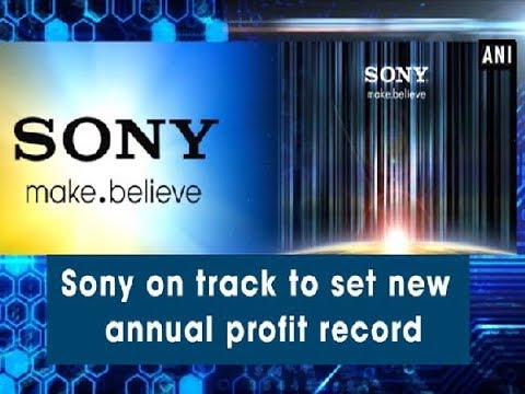Sony on track to set new annual profit record - ANI News