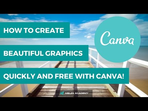 How to create beautiful graphics with Canva