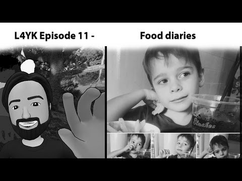 L4YK Episode 11 - Food diaries and eating habits