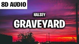 Halsey - Graveyard (8D AUDIO)