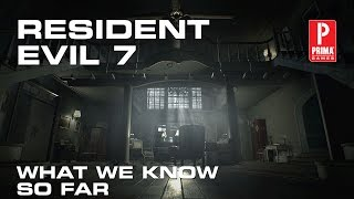 How to Prepare for Resident Evil 7