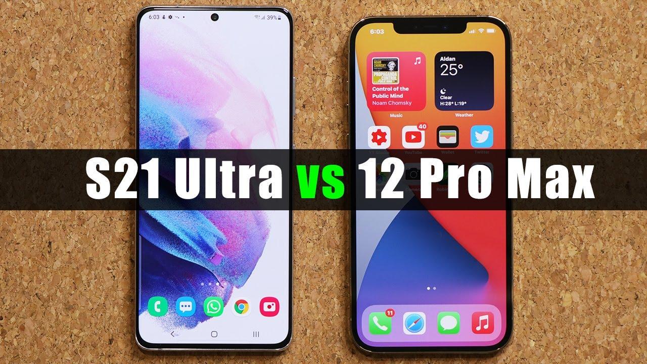 Galaxy S21 Ultra vs iPhone 12 Pro Max - Full Comparison