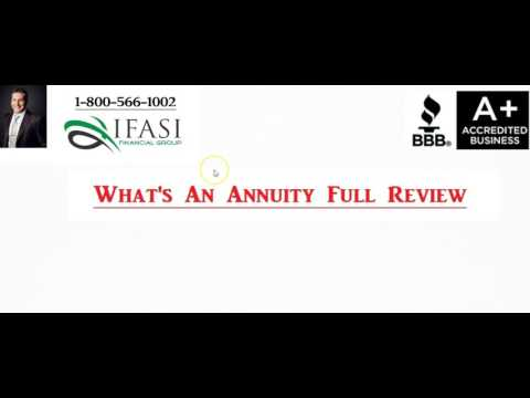 What's An Annuity - What's An Annuity Full Review