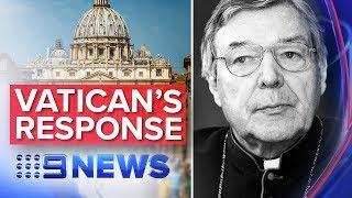 BREAKING NEWS: Vatican responds to Pell's appeal dismissal   Nine News Australia