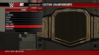 【WWE 2K16】✦ Create A Championship - Custom  Title Belts & Straps