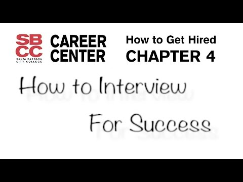 How to Get Hired - Chapter 4: How to Interview for Success