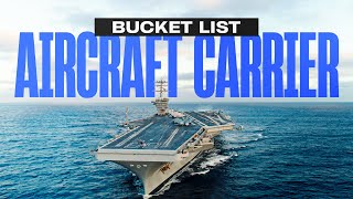 Bucket List: Aircraft Carrier